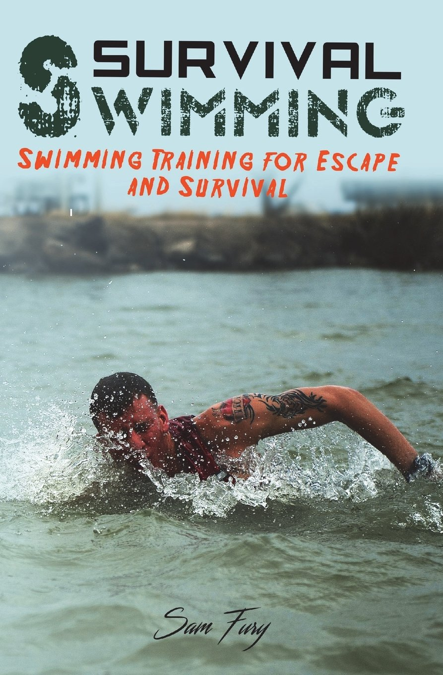 Survival Swimming: Swimming Drills to Learn and Improve on the Five Best Swimming Strokes for Survival (Survival Fitness Series) pdf epub