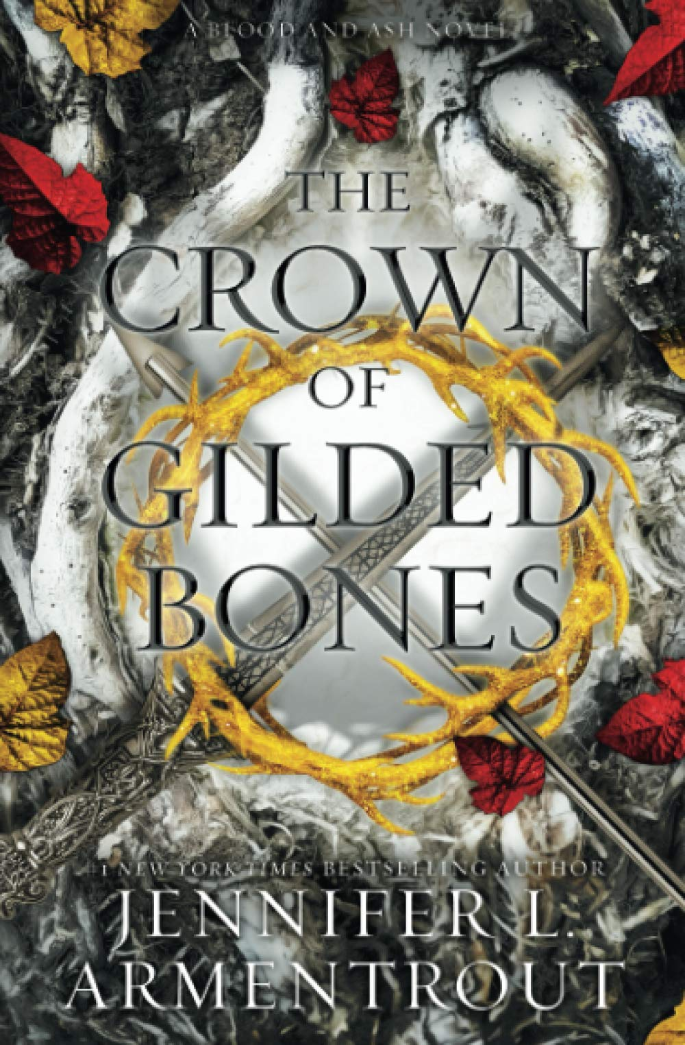 The Crown of Gilded Bones (Blood And Ash Series): Armentrout, Jennifer L.:  9781952457258: Amazon.com: Books