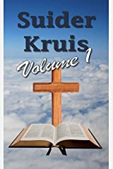 Suider Kruis: Volume 1 (Afrikaans Edition) Kindle Edition