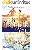 Back to You: A summer romance