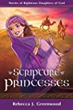 Scripture Princesses: Stories of Righteous Daughters of God