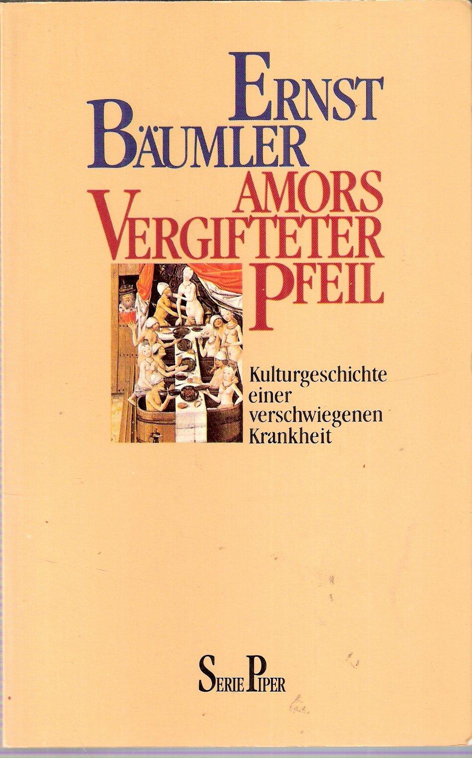 amors-vergifteter-pfeil-kulturgeschichte-einer-verschwiegenen-krankheit