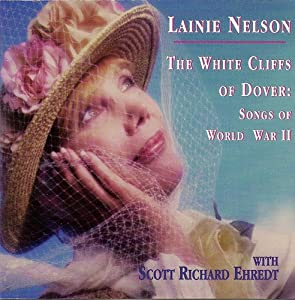 The White Cliffs of Dover - Songs of World War II
