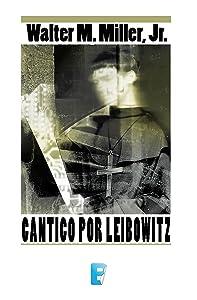 Cántico por Leibowitz (Spanish Edition)