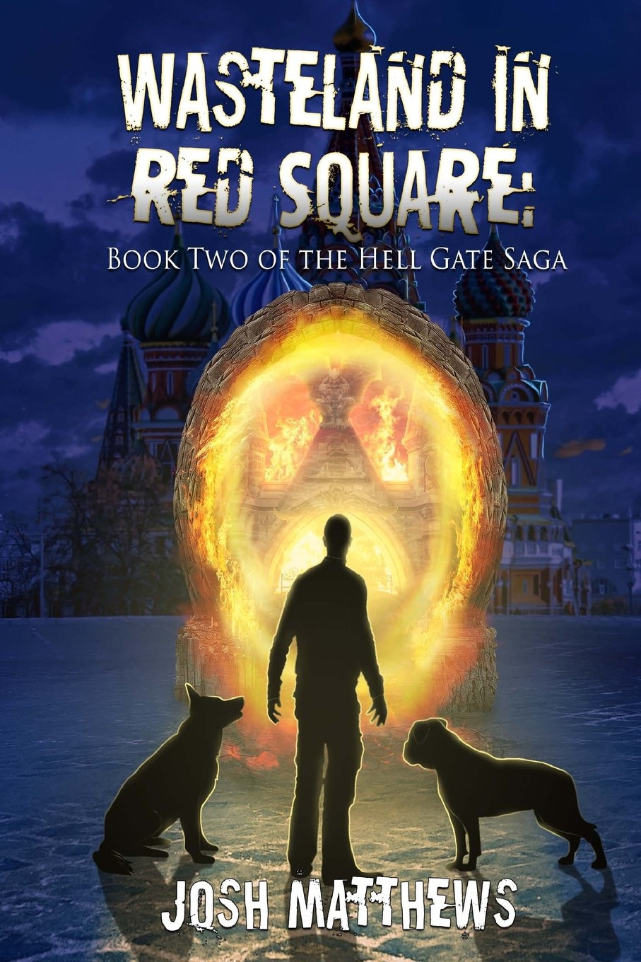 Download Wasteland in Red Square (Hell Gate) (Volume 2) ebook