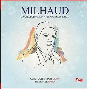 Milhaud: Sonata for Violin & Piano No 1 Op 3