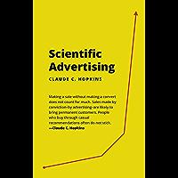 Scientific Advertising by Claude Hopkins (Illustrated & Unabridged) (English Edition)