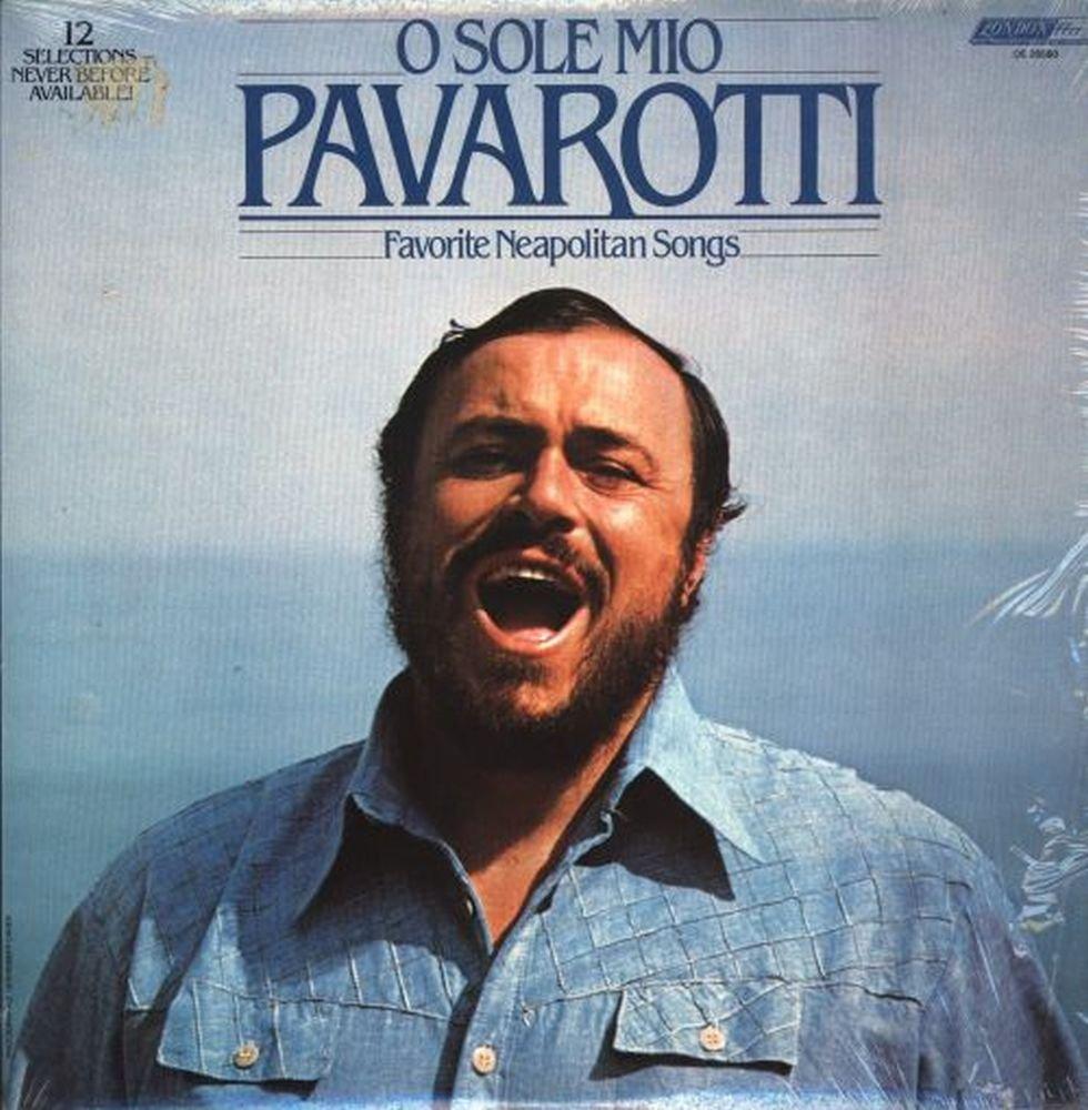 O Sole Mio Pavarotti - Favorite Neapolitan Songs by London