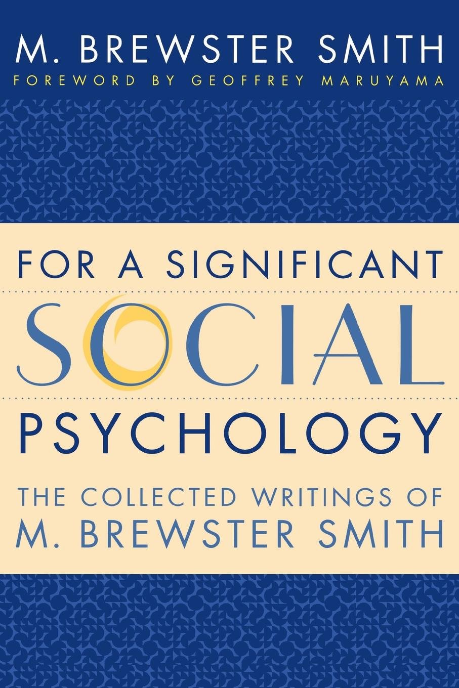 Download For a Significant Social Psychology: The Collected Writings of M. Brewster Smith PDF