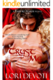 Trust Me: A Vampire Romance (Vampire Hearts Book 1)
