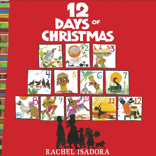 Twelve Days Of Christmas Book.The 12 Days Of Christmas Rachel Isadora 9780399250736