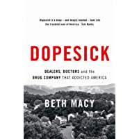 Dopesick: Dealers, Doctors and the Drug Company that Addicted America