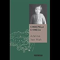Cinderela chinesa: A história secreta de uma filha renegada