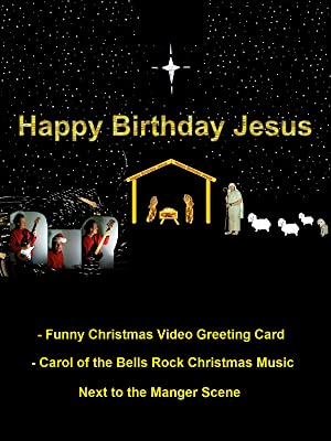 Amazon Com Happy Birthday Jesus Funny Christmas Video Greeting