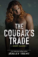 The Cougar's Trade (Desert Guards Book 2) Kindle Edition