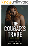 The Cougar's Trade (Desert Guards Book 2)