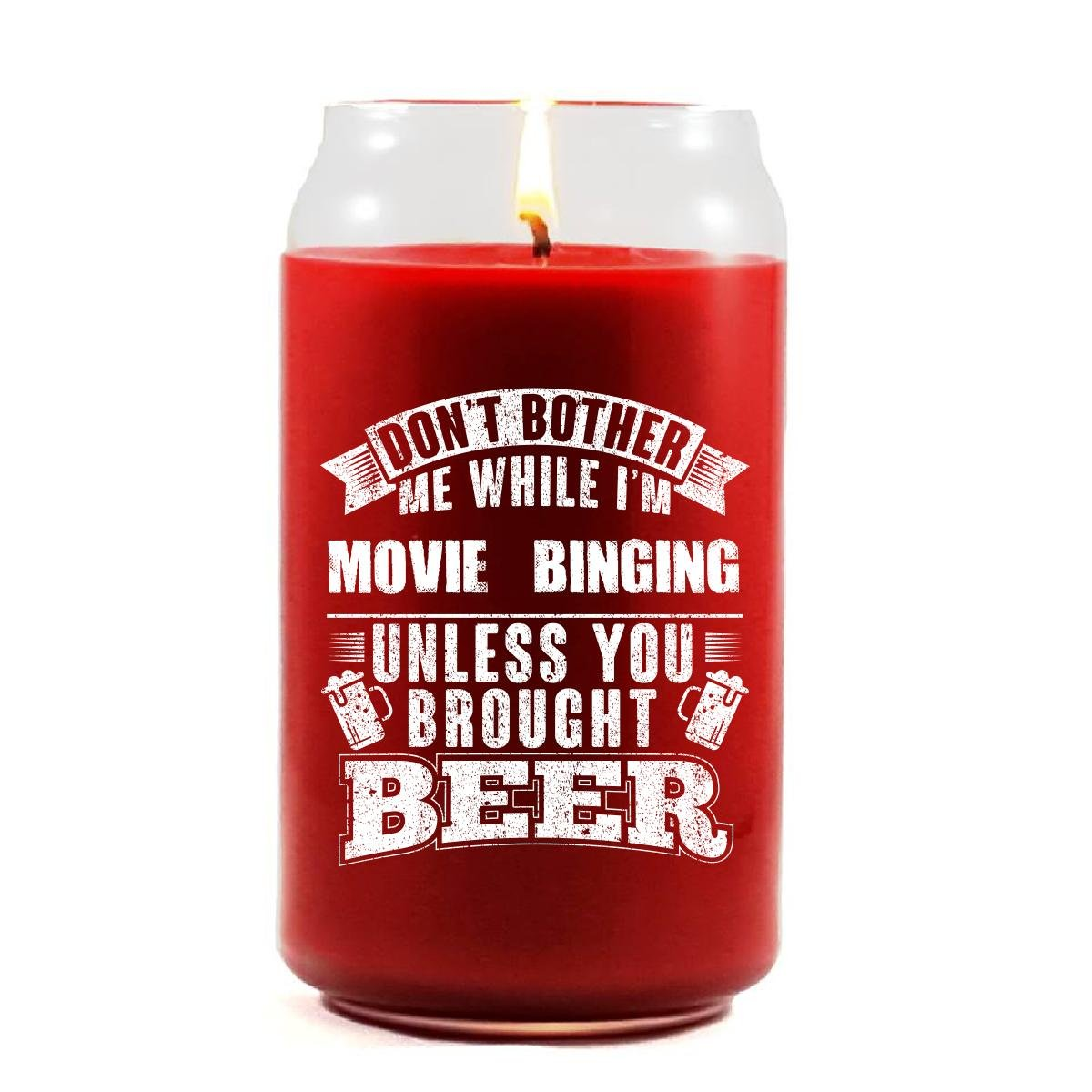 Don't Bother Me I'm MOVIE BINGING Unless You Brought Beer - Scented Candle