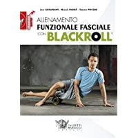 Allenamento funzionale fasciale con blackroll (Allenamento sportivo)