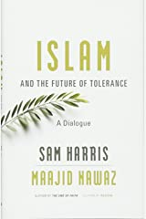 Islam and the Future of Tolerance: A Dialogue Hardcover