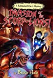 Invasion of the Scorp-lions (A Monstertown Mystery) (Monstertown Mysteries)
