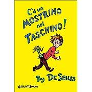 C' è un mostrino nel taschino! [ Italian edition of : There's a Wocket in My Pocket! ]