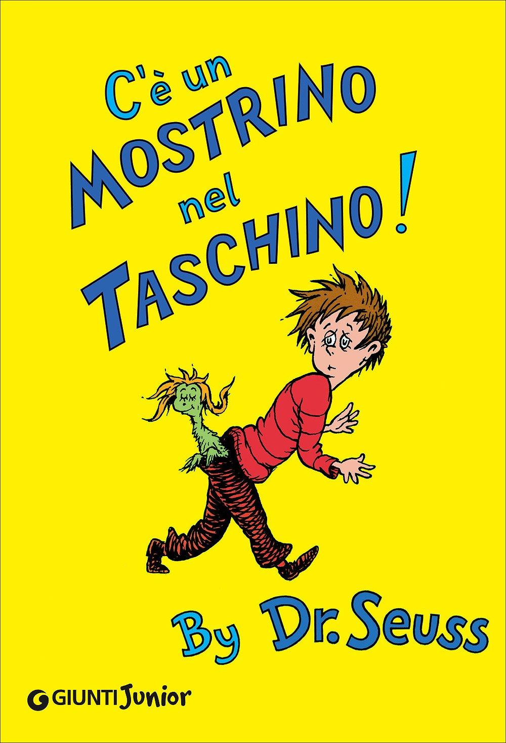 C'è un mostrino nel taschino!: Amazon.it: Dr. Seuss, Sarfatti, A.: Libri