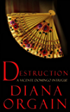 Destruction (A Short Story): A Vicente Domingo Intrigue