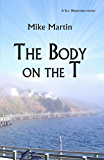The Body on the T (Winston Windflower Book 2)