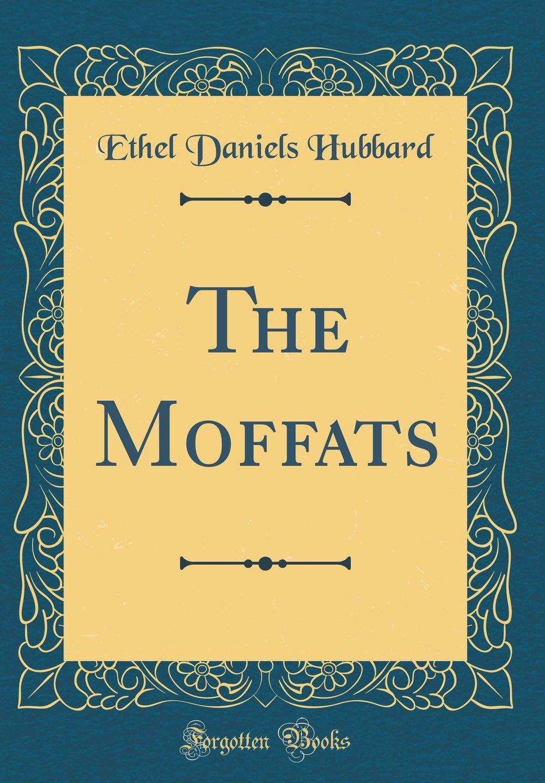 Download The Moffats (Classic Reprint) pdf epub