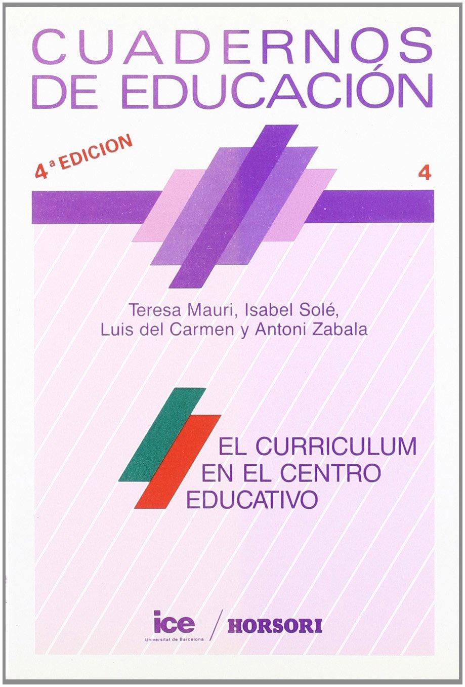 El curriculum en el centro educativo Cuadernos de educación: Amazon ...
