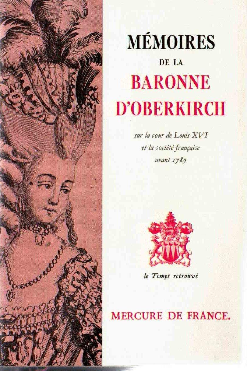 Mémoires sur la cour de Louis XVI et la société française avant 1789. Baronne d'Oberkirch 71kQ6dssWRL