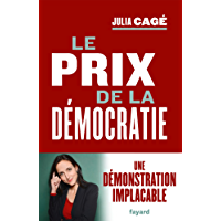 Le prix de la démocratie (Documents)