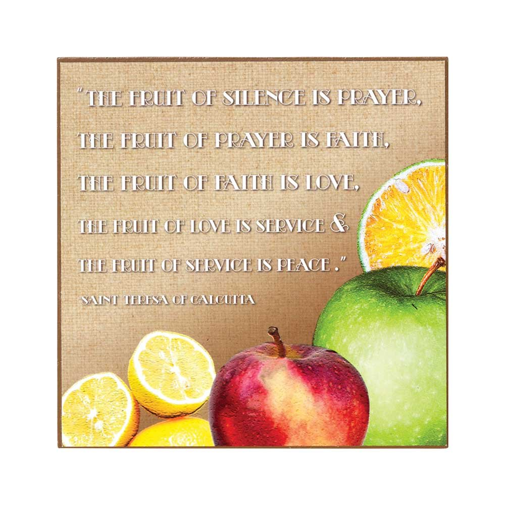 Fruit Of Silence Mother Theresa Quote 6 x 6 Wood Decorative Sign Plaque