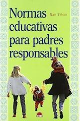 Normas educativas para padres responsables (El Niño y su Mundo) (Spanish Edition) Paperback