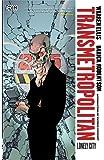 Transmetropolitan Vol. 5: Lonely City (New Edition)