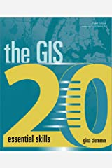 The GIS 20: Essential Skills Paperback