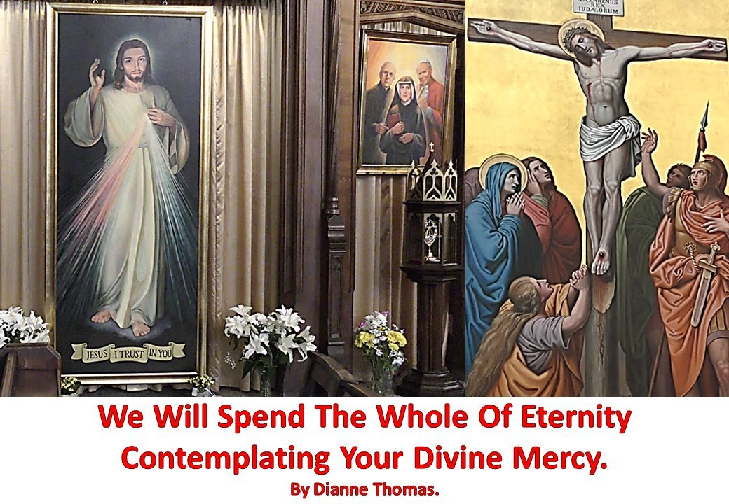 We Will Spend The Whole Of Eternity Contemplating Your Divine Mercy. (English Edition)