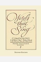 Words that Sing: Composing Lyrical Prose: 2nd Edition Paperback