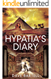 Hypatia's Diary: An Archaeological Thriller (Darwin Lacroix Adventure Book 2)