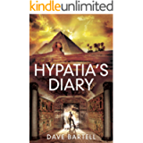 Hypatia's Diary: An Archaeological Thriller (A Darwin Lacroix Adventure Book 2)