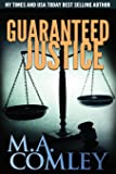 Guaranteed Justice: Volume 5 (Justice Series)