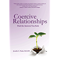 Coercive Relationships: Find the Answers You Seek