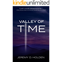 Valley of Time: The Greatest Journey Ever Taken (English Edition)