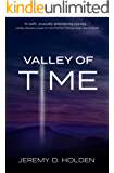 Valley of Time: The Greatest Journey Ever Taken