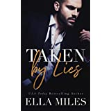 Taken by Lies (Truth or Lies Book 1)