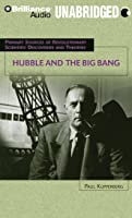 Hubble And The Big Bang (Primary Sources Of