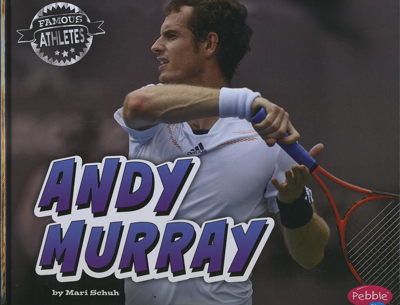 Andy Murray (Famous Athletes)