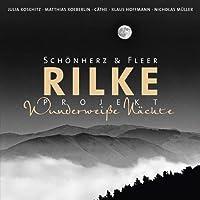 Rilke Projekt Wunderweiße Nächte