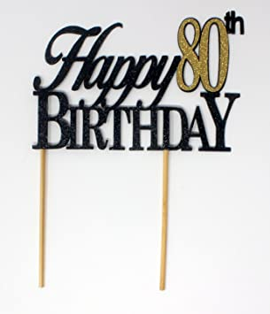 All About Details Black Happy 80th Birthday Cake Topper