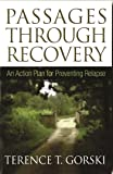 Passages Through Recovery: An Action Plan for Preventing Relapse
